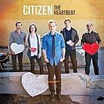 Citizen The Heartbeat