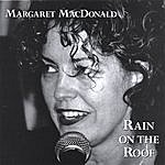 Margaret MacDonald Rain On The Roof