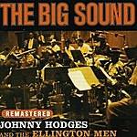 Johnny Hodges The Big Sound (Remastered)