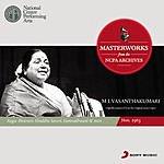 M.L. Vasanthakumari From The Ncpa Archives - M L Vasanthakumari
