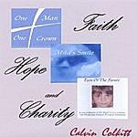 Calvin Colkitt Faith Hope And Charity