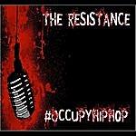 Resistance Occupy Hip Hop