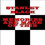 Stanley Black Memories Are Made Of This