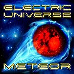 Electric Universe Meteor 2012 Remix (Feat. Chico) - Single