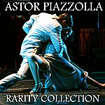 Astor Piazzolla Astor Piazzolla Rarity Collection