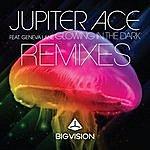Jupiter Ace Glowing In The Dark (Remixes)