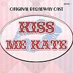 Original Broadway Cast Kiss Me Kate
