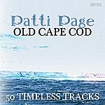 Patti Page Old Cape Cod - 50 Timeless Tracks