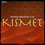 Original Broadway Cast Kismet