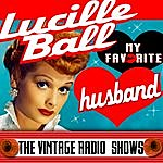 Lucille Ball My Favorite Husband - The Vintage Radio Shows
