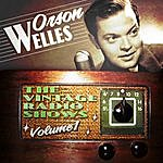 Orson Welles The Vintage Radio Shows, Vol. 1