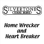 The Silvertones Home Wrecker And Heart Breaker