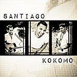 Santiago Kokomo
