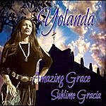 Yolanda Martinez Amazing Grace / Sublime Gracia