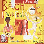 David Geringas Bach For Breakfast - The Leisurely Way To Start Your Day