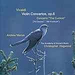 """Andrew Manze Vivaldi: Violin Concertos Op.6; Concerto """"The Cuckoo"""""""