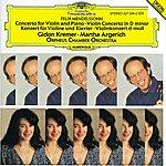 Gidon Kremer Mendelssohn: Concerto For Violin, Piano And Strings; Violin Concerto