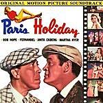 Film Paris Holiday (Original Motion Picture Soundtrack)