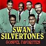 The Swan Silvertones Gospel Favorites