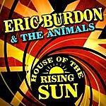 Eric Burdon & The Animals House Of The Rising Sun (Single) [Re-Recorded]