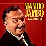 Xavier Cugat Mambo Jambo