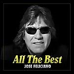 José Feliciano All The Best