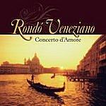 Rondó Veneziano Concerto D'amore