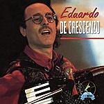 Eduardo De Crescenzo Eduardo De Crescenzo