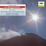Münchner Philharmoniker Strauss, R.: Ein Heldenleben, Op. 40; Orchesterlieder, Op. 10, Op. 27, Op. 32; Festliches Präludium, Op. 61