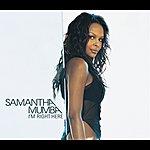 Samantha Mumba I'm Right Here (International Cd1 - Enhanced)