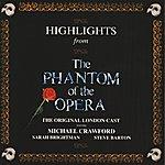 Original London Cast Highlights From Phantom Of The Opera
