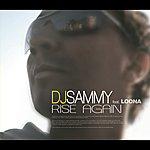 DJ Sammy Rise Again