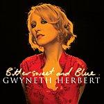 Gwyneth Herbert Bittersweet & Blue (International Version)