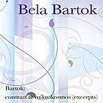Béla Bartók Bartók: Contrast & Mikrokosmos (Excerpts)