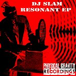 DJ Slam Resonant Ep