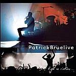 Patrick Bruel Rien Ne S'efface - Live