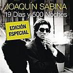 Joaquín Sabina 19 Dias Y 500 Noches