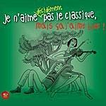 Robert Shaw Chorale Je N'aime Décidément Pas Le Classique, Mais Ça J'aime Bien!
