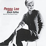 Peggy Lee Black Coffee: Best Of The Decca Years