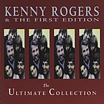 Kenny Rogers & The First Edition The Ultimate Collection