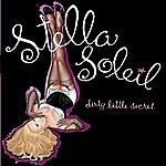Stella Soleil Dirty Little Secret