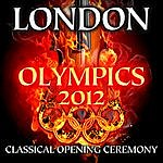 Cover Art: London Olympics 2012 - Classical Opening Ceremony