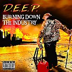 Deep Burning Down The Industry