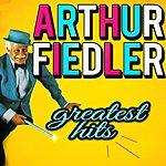 Arthur Fiedler Greatest Hits