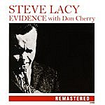 Steve Lacy Evidence (Remastered)