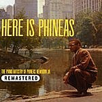 Phineas Newborn, Jr. Here Is Phineas. The Piano Artistry Of Phineas Newborn Jr. (Remastered)