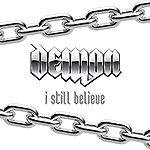 Demon I Still Believe