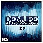 Demure Luminescence EP