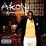 Akon Konvicted (Parental Advisory)