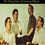 The Clancy Brothers Clancy Brothers & Tommy Makem